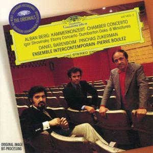 Berg: Chamber Concerto / Stravinsky: Ebony Concerto, Dumbarton Oaks, 8 Miniatures, Arrignon, Zukerman, Boulez, Eic