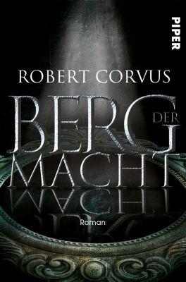 Berg der Macht - Robert Corvus |