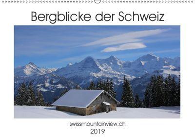 Bergblicke der Schweiz (Wandkalender 2019 DIN A2 quer), Franziska André-Huber