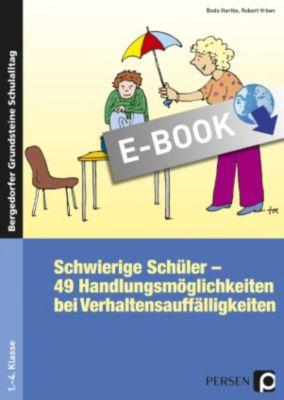 Bergedorfer Grundsteine Schulalltag - Grundschule: Schwierige Schüler - Grundschule, Bodo Hartke, Robert Vrban