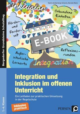 Bergedorfer® Grundsteine Schulalltag: Integration und Inklusion im offenen Unterricht, Kerstin Klein, Katrin Achterberg-Scherm