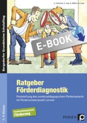 Bergedorfer Grundsteine Schulalltag - SoPäd: Ratgeber Förderdiagnostik, K. Wilfert de Icaza, S. Lutz, U. Heimlich