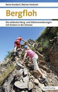 Bergfloh, Werner Hochrein, Remo Kundert