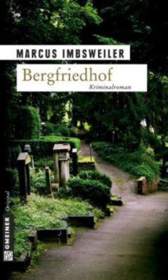 Bergfriedhof, Marcus Imbsweiler