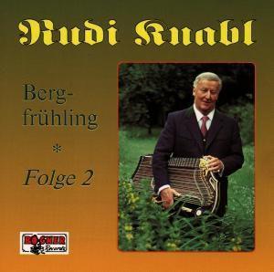 Bergfrühling 2, Rudi Knabl