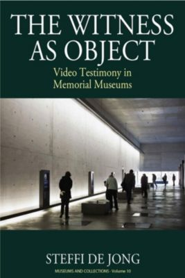 Berghahn Books: The Witness as Object, Steffi de Jong