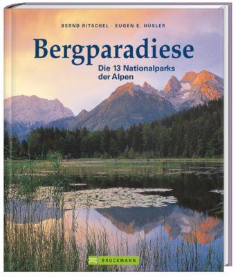 Bergparadiese, Bernd Ritschel, Eugen E. Hüsler