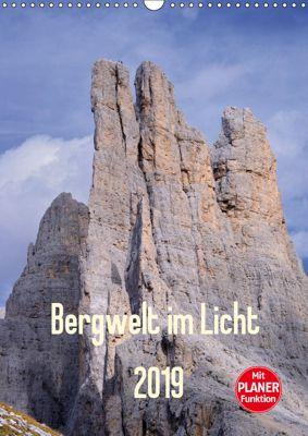 Bergwelt im Licht (Wandkalender 2019 DIN A3 hoch), Michael Kehl