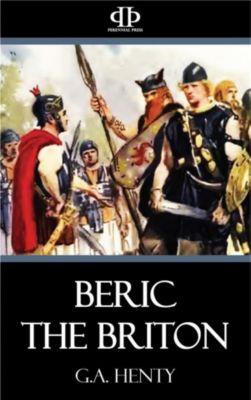Beric the Briton, G.a. Henty