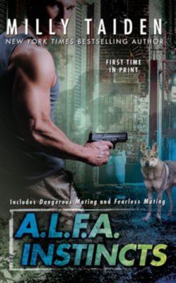 Berkley: A.L.F.A. Instincts, Milly Taiden