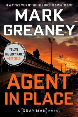Berkley: Agent in Place, Mark Greaney