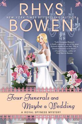 Berkley: Four Funerals and Maybe a Wedding, Rhys Bowen