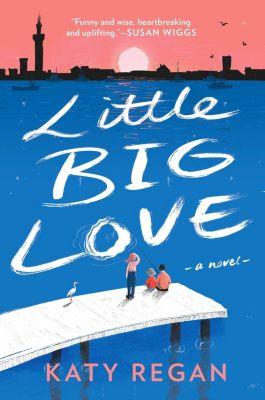 Berkley: Little Big Love, Katy Regan
