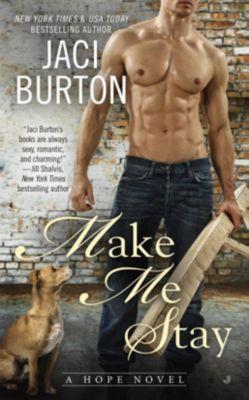 Berkley: Make Me Stay, Jaci Burton