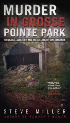 Berkley: Murder in Grosse Pointe Park, Steve Miller