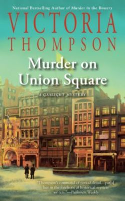 Berkley: Murder on Union Square, Victoria Thompson