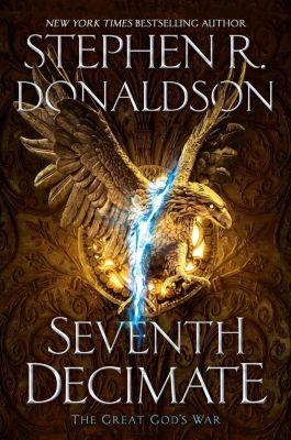 Berkley: Seventh Decimate, Stephen R. Donaldson