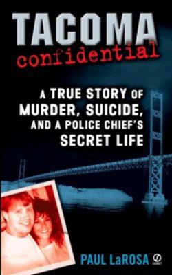 Berkley: Tacoma Confidential, Paul Larosa