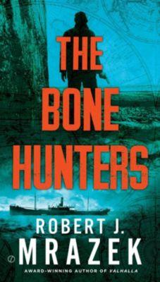 Berkley: The Bone Hunters, Robert J. Mrazek