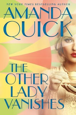 Berkley: The Other Lady Vanishes, Amanda Quick