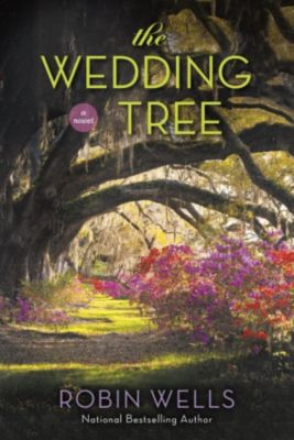 Berkley: The Wedding Tree, Robin Wells