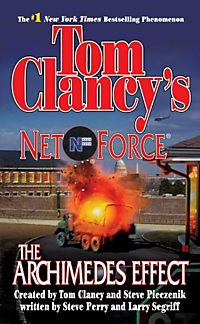 tom clancys net force changing of Tom clancy's net force - changing of the guard #8 by steve perry, larry segniff penguin books 2003 319 pages soft cover book #8 in the net force serie.