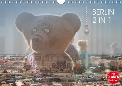 Berlin 2 in 1 (Wandkalender 2019 DIN A4 quer), Jeanette Dobrindt
