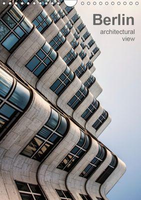 Berlin, architectural view (Wall Calendar 2019 DIN A4 Portrait), Sabine Grossbauer