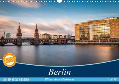 Berlin - Bilder einer Metropole (Wandkalender 2019 DIN A3 quer), Vladan Radivojac