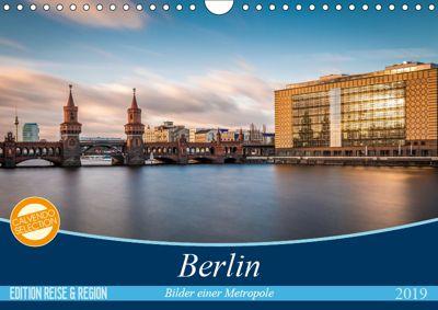 Berlin - Bilder einer Metropole (Wandkalender 2019 DIN A4 quer), Vladan Radivojac