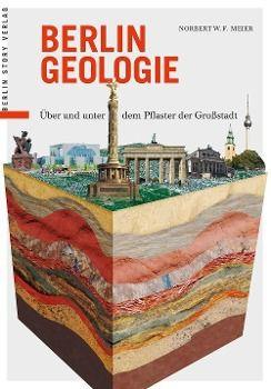 Berlin Geologie - Norbert W. F. Meier |