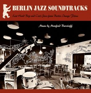 Berlin Jazz Soundtracks (Vinyl), Manfred Burzlaff