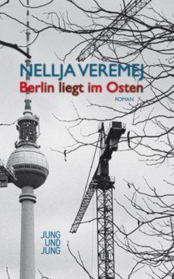 Berlin liegt im Osten, Nellja Veremej