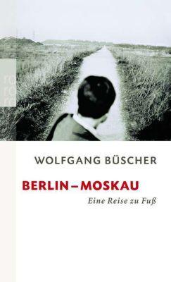 Berlin-Moskau, Wolfgang Büscher