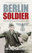 Berlin Soldier, Helmut Altner
