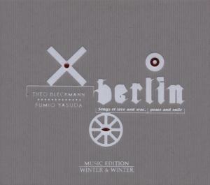 Berlin, Songs Of Love, T Bleckmann, F. Yasuda