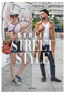 Berlin Street Style - Björn Akstinat |