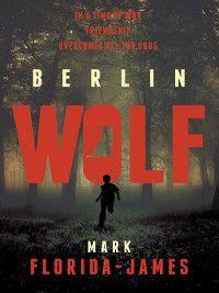Berlin Wolf, Mark Florida-James