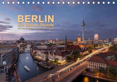 Berlin zur Blauen Stunde - 12 Berliner Sehenswürdigkeiten (Tischkalender 2019 DIN A5 quer), Peter R. Stuhlmann