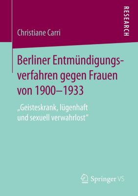 Berliner Entmündigungsverfahren gegen Frauen von 1900-1933, Christiane Carri