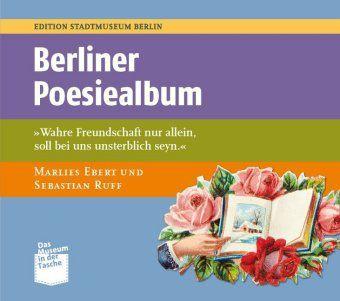 Berliner Poesiealben, Marlies Ebert, Sebastian Ruff