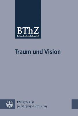 Berliner Theologische Zeitschrift BThZ - Traum und Vision -  pdf epub