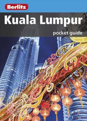 Berlitz Pocket Guides: Berlitz: Kuala Lumpur Pocket Guide, Berlitz Travel