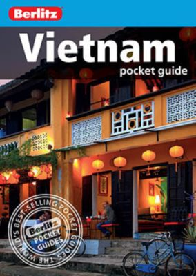 Berlitz Pocket Guides: Berlitz: Vietnam Pocket Guide, Berlitz Travel