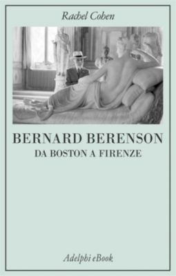 Bernard Berenson, Rachel Cohen