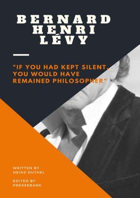 Bernard-Henri Lévy, Heinz Duthel