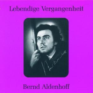 Bernd Aldenhoff (hist. Aufnahmen 1946-1949), Bernd Aldenhoff