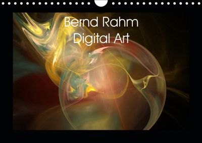 Bernd Rahm Digital Art (Wandkalender 2019 DIN A4 quer), Bernd Rahm