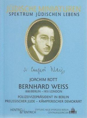 Bernhard Weiß (1880 Berlin - 1951 London), Joachim Rott