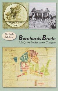 Bernhards Briefe - Gerlinde Pehlken |